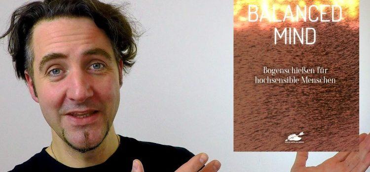"""Trommelwirbel: jetzt kommt das Buch """"Balanced Mind"""""""