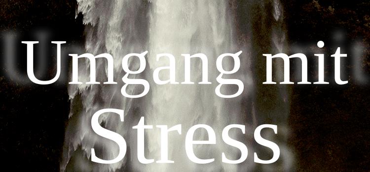 Hochsensibilität und der Umgang mit Stress