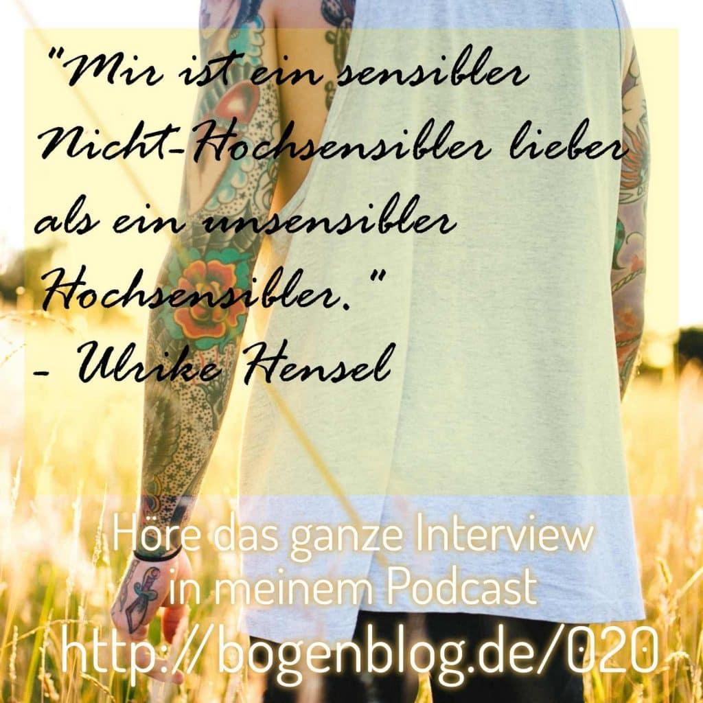 Interview Ulrike Hensel Coaching für hochsensible Menschen